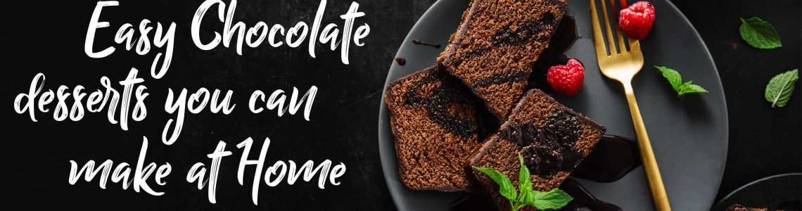 Easy chocolate desserts you can make at home